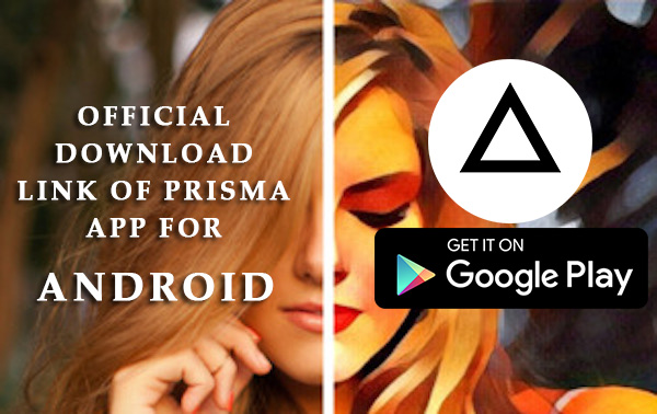 Prisma app for android official download link google play